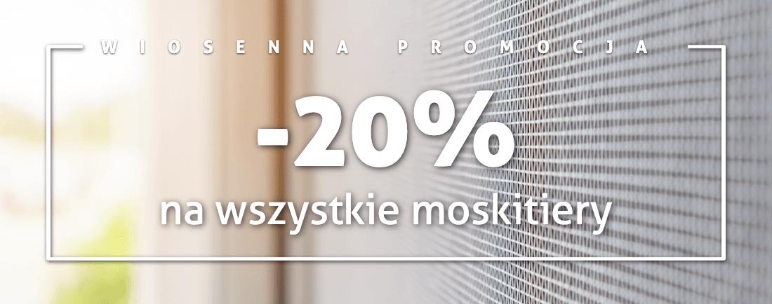 Moskitiery 20%